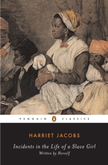 Incidents in the Life of a Slave Girl : Written by Herself, Paperback / softback Book