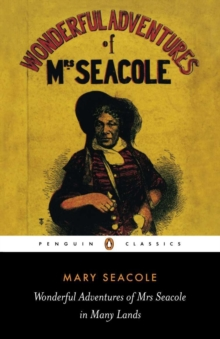 Wonderful Adventures of Mrs Seacole in Many Lands, Paperback Book