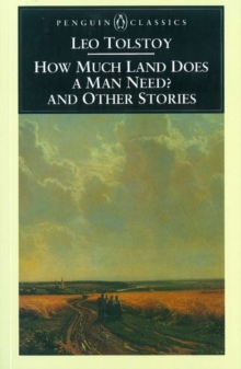 How Much Land Does a Man Need? & Other Stories, Paperback / softback Book