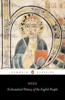 Ecclesiastical History of the English People : With Bede's Letter to Egbert and Cuthbert's Letter on the Death of Bede, EPUB Book