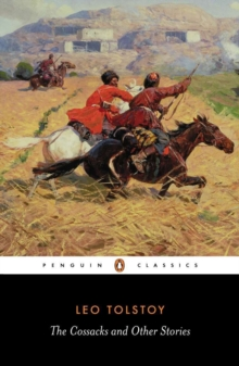 The Cossacks and Other Stories, Paperback Book