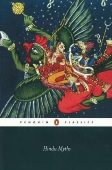 Hindu Myths : A Sourcebook Translated from the Sanskrit, Paperback Book