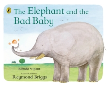 The Elephant and the Bad Baby, Paperback Book