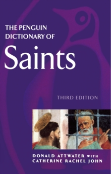 The Penguin Dictionary of Saints, Paperback Book