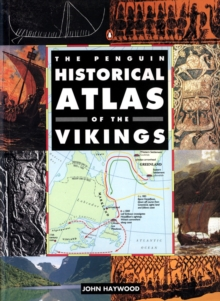 The Penguin Historical Atlas of the Vikings, Paperback Book