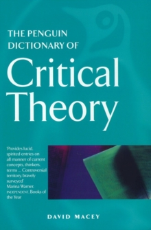 The Penguin Dictionary of Critical Theory, Paperback Book