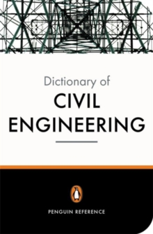 The New Penguin Dictionary of Civil Engineering, Paperback / softback Book
