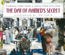 The Day of Ahmed's Secret, Paperback / softback Book