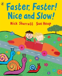 Faster, Faster, Nice and Slow, Paperback / softback Book