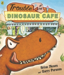 Trouble at the Dinosaur Cafe, Paperback Book