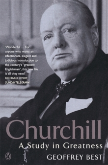 Churchill : A Study in Greatness, Paperback / softback Book
