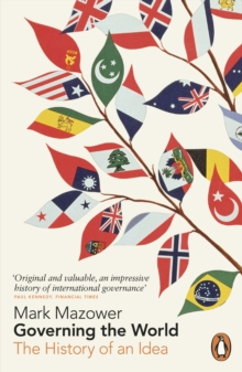 Governing the World : The History of an Idea, Paperback / softback Book