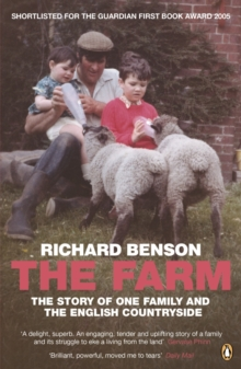 The Farm : The Story of One Family and the English Countryside, Paperback Book