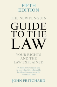 The New Penguin Guide to the Law : Your Rights and the Law Explained, Paperback / softback Book