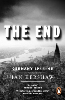 The End : Germany, 1944-45, Paperback Book
