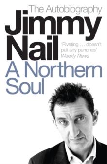A Northern Soul : The Autobiography, Paperback Book