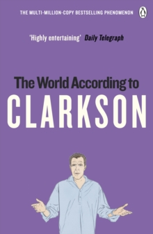 The World According to Clarkson : The World According to Clarkson Volume 1, Paperback / softback Book