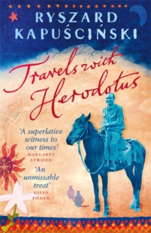Travels with Herodotus, Paperback Book