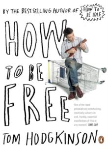 How to be Free, Paperback / softback Book