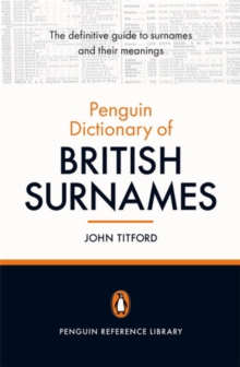The Penguin Dictionary of British Surnames, Paperback / softback Book