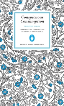 Conspicuous Consumption, Paperback / softback Book