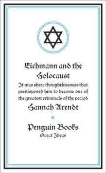 Eichmann and the Holocaust, Paperback Book