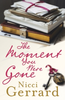 The Moment You Were Gone, Paperback / softback Book
