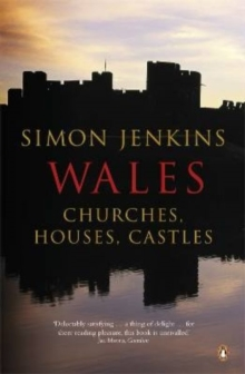 Wales : Churches, Houses, Castles, Paperback / softback Book