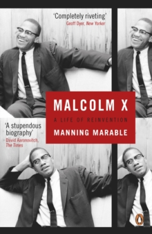 Malcolm X : A Life of Reinvention, Paperback / softback Book