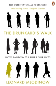 The Drunkard's Walk : How Randomness Rules Our Lives, Paperback Book