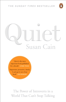 Quiet : The Power of Introverts in a World That Can't Stop Talking, Paperback Book