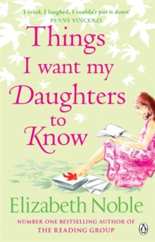 Things I Want My Daughters to Know, Paperback Book
