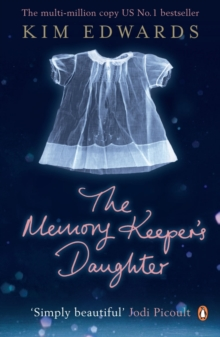 The Memory Keeper's Daughter, Paperback Book
