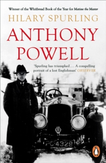 Anthony Powell : Dancing to the Music of Time, Paperback / softback Book