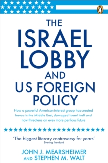 The Israel Lobby and US Foreign Policy, Paperback Book