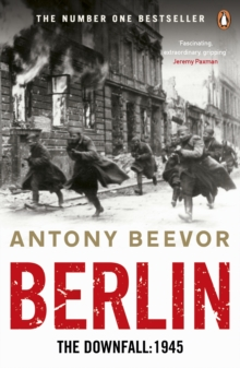 Berlin : The Downfall: 1945, Paperback / softback Book