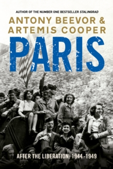 Paris After the Liberation : 1944 - 1949, Paperback Book