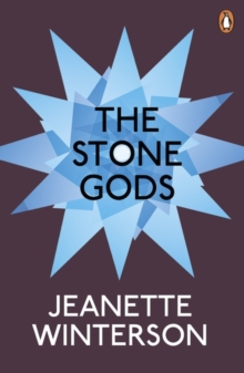 The Stone Gods, Paperback / softback Book