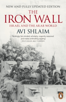 The Iron Wall : Israel and the Arab World, Paperback / softback Book