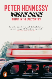 Winds of Change : Britain in the Early Sixties, Paperback / softback Book