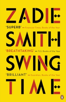 Swing Time : LONGLISTED for the Man Booker Prize 2017, Paperback Book