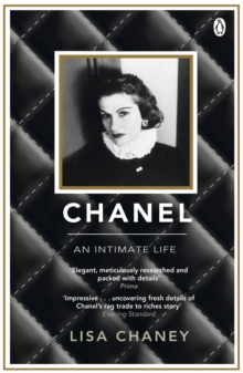 Chanel : An Intimate Life, Paperback / softback Book