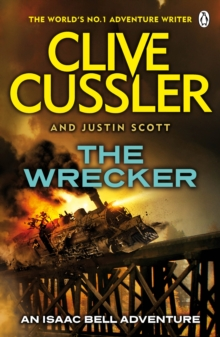 The Wrecker : Isaac Bell #2, Paperback / softback Book