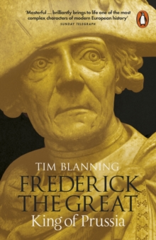 Frederick the Great : King of Prussia, Paperback / softback Book