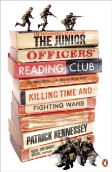 The Junior Officers' Reading Club : Killing Time and Fighting Wars, Paperback Book