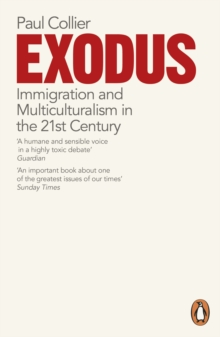 Exodus : Immigration and Multiculturalism in the 21st Century, Paperback / softback Book