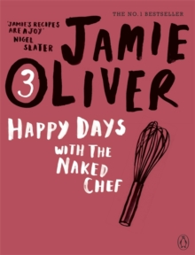 Happy Days With The Naked Chef, Paperback Book