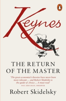 Keynes : The Return of the Master, Paperback / softback Book