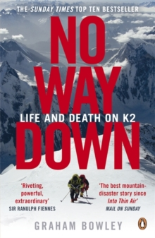 No Way Down : Life and Death on K2, Paperback / softback Book