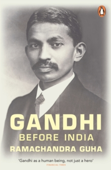 Gandhi Before India, Paperback Book